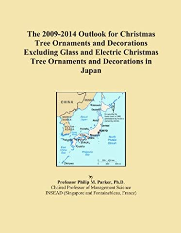 The 2009-2014 Outlook for Christmas Tree Ornaments and Decorations Excluding Glass and Electric Christmas Tree Ornaments and Decorations in Japan