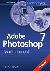 Photoshop 7. Das Praxisbuch.