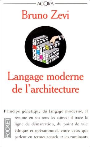 Langage moderne de l'architecture par Bruno Zevi