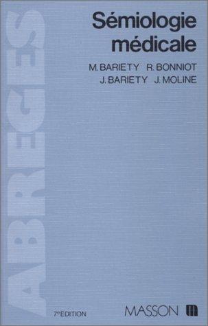SEMIOLOGIE MEDICALE. 7ème édition