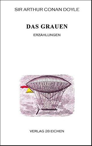 Arthur Conan Doyle: Ausgewählte Werke / Das Grauen: Erzählungen