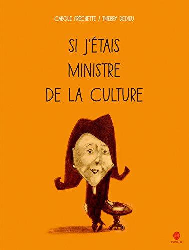 Si j'étais ministre de la culture / Carole Fréchette |