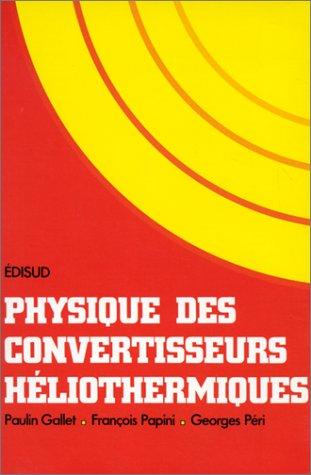 Physique des convertisseurs héliothermiques