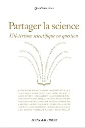 Partager la science : L'illettrisme scientifique en question
