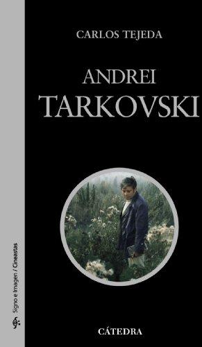 Descargar Libro Andrei Tarkovski (Signo E Imagen - Signo E Imagen. Cineastas) de Carlos Tejeda