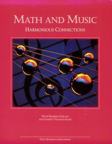 Math & Music: Harmonious Connections