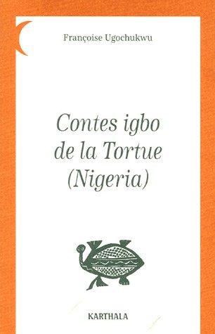 Contes igbo de la Tortue (Nigeria)