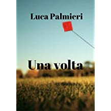Una volta (Italian Edition)