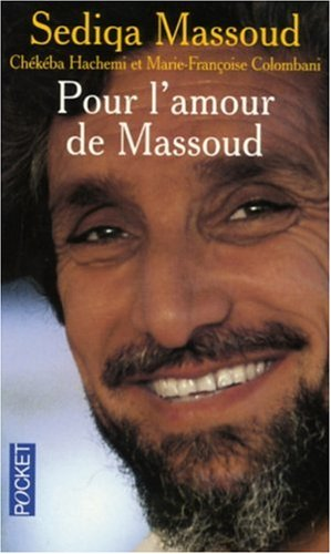 POUR L AMOUR DE MASSOUD