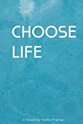Choose Life (English Edition)