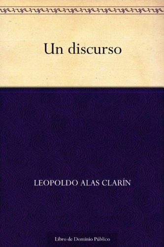 Un discurso por Leopoldo Alas Clarín