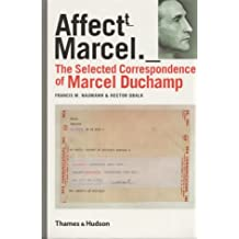 The Selected Correspondence of Marcel Duchamp