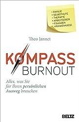 Kompass Burnout: Alles, was Sie für Ihren persönlichen Ausweg brauchen