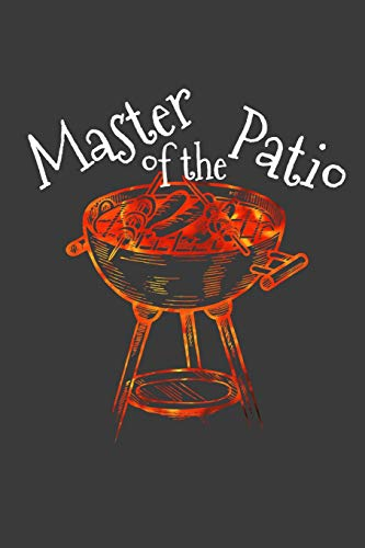 Master Of The Patio: Blank Lined Journal - Master Chef Gas Grill
