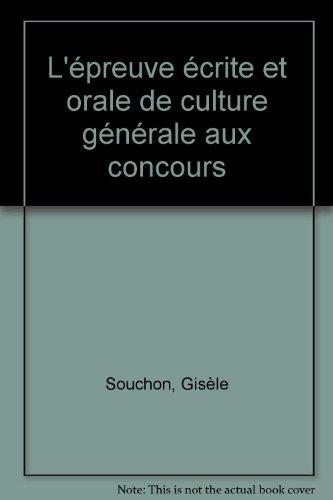 L'épreuve écrite et orale de culture générale aux concours