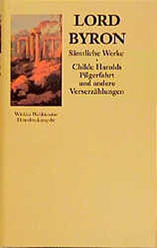 Sämtliche Werke, 3 Bde., Ln, Bd.1, Childe Harolds Pilgerfahrt und andere Verserzählungen