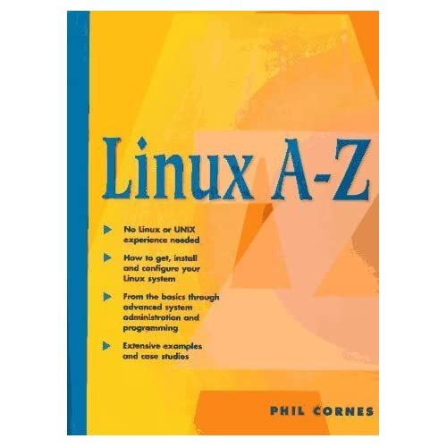 Linux A-Z by Cornes, Phil (1997) Paperback