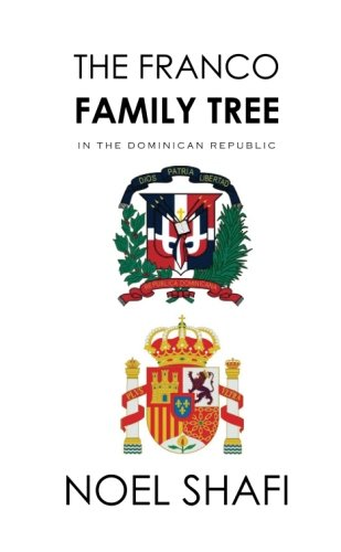 The Franco Family Tree: In the Dominican Republic