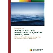 Influencia Das TSMs Globais Sobre Os Acudes Da Paraiba Brasil Sistemas Atmosfericos De Meso