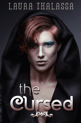 The Cursed: Volume 3 (The Unearthly) by Laura Thalassa (2014-06-12)
