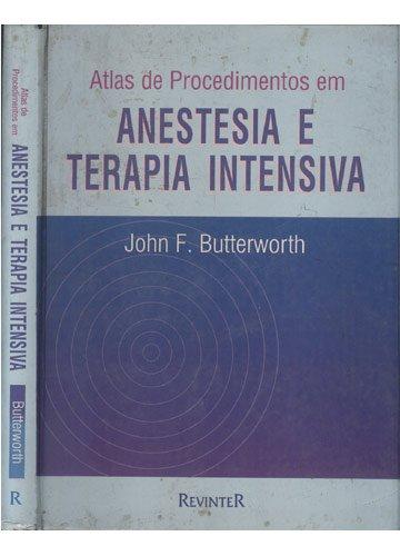Atlas De Procedimentos Anestesia Terapia Intensiva (Em Portuguese do Brasil)