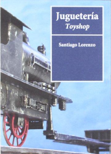 Jugueteria por Santiago Lorenzo