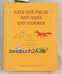 Katz und Fuchs und Hund und Hummer. (Kinder-Klassiker).