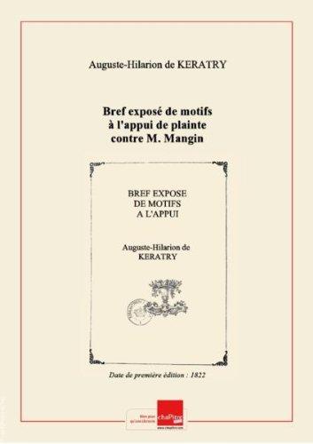 Bref exposé de motifs à l'appui de plainte contre M. Mangin, procureur général près la Cour royale de Poitiers, présenté à MM. les conseillers de la Cour de cassation (section des requêtes), par M. Kératry,... [Edition de 1822] par Auguste-Hilarion de (1769-1859) Kératry