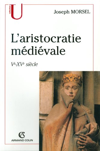 L'aristocratie médiévale