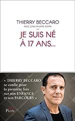 Je suis né à 17 ans. de Thierry BECCARO