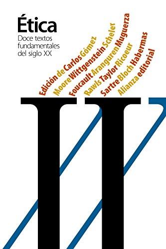 Doce textos fundamentales de la Ética del siglo XX (El Libro De Bolsillo - Filosofía) por Carlos Gómez (Ed.)