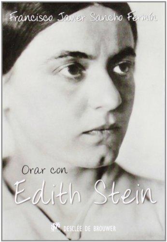Orar con Edith Stein (Hablar con Jesús)
