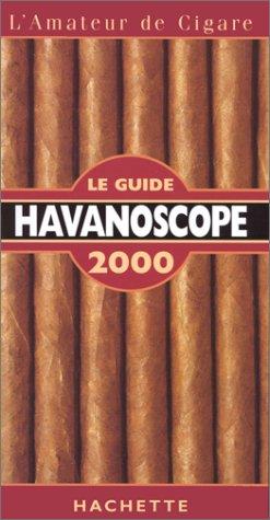 LE GUIDE HAVANOSCOPE 2000