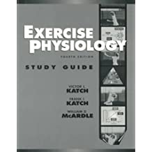 Exercise Physiology: Study Guide: Energy, Nutrition and Human Performance