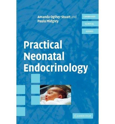 (PRACTICAL NEONATAL ENDOCRINOLOGY) BY Ogilvy-Stewart, Amanda(Author)Paperback on (07 , 2006)