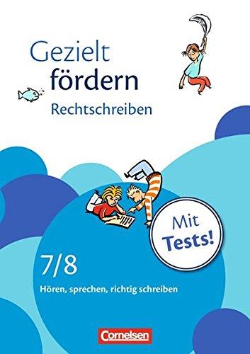 Gezielt fördern / 7./8. Schuljahr - Rechtschreiben, 5. Dr.
