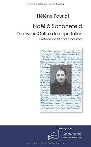 noel-a-schonefeld-noel-a-schonefeld-du-reseau-gallia-a-la-deportation