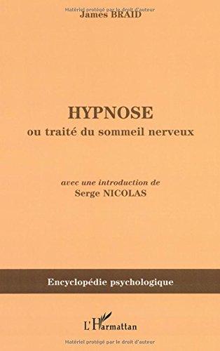 Hypnose : Ou Traité du sommeil nerveux, considéré dans ses relations avec le magnétisme animal (1843)