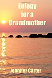 Eulogy For A Grandmother: How to give a moving & memorable funeral speech to say goodbye to your loved one