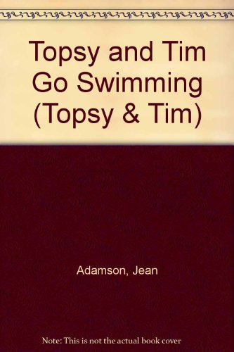 Topsy and Tim go swimming