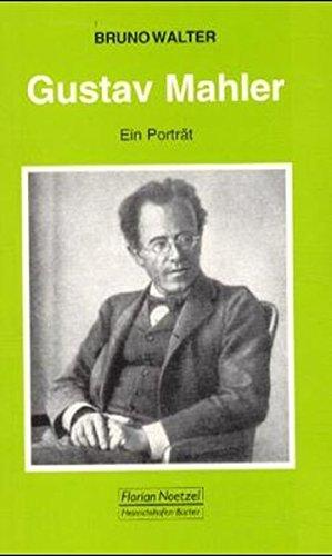 Gustav Mahler: Ein Porträt (Taschenbücher zur Musikwissenschaft, Band 72)