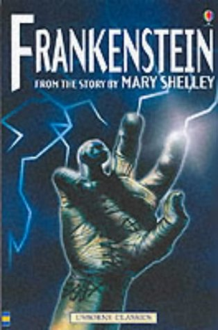 Frankenstein : from the story by Mary Shelley
