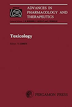 Toxicology: Proceedings Of The 7th International Congress Of Pharmacology, Paris, 1978 (advances In Pharmacology And Therapeutics) por Yves Cohen epub