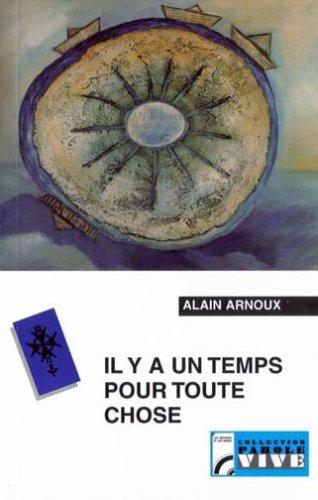 Il y a un temps pour toute chose : Carême protestant 2002 sur France Culture par Alain Arnoux