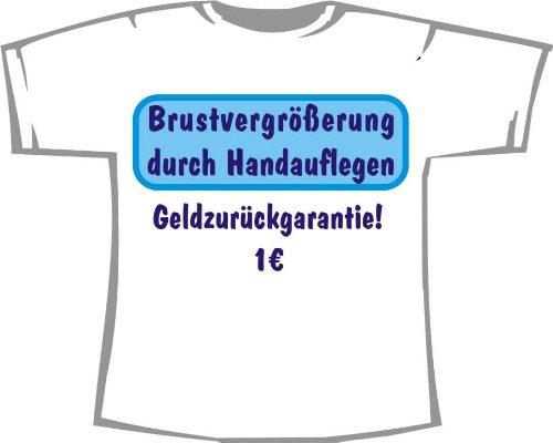 Brustvergrößerung durch Handauflegen; Fun T-Shirt weiß, Gr. 4XL; Unisex