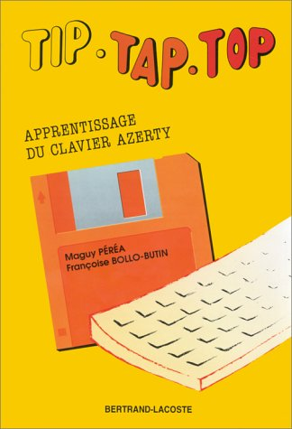 Tip-tap-top : apprentissage du clavier azerty