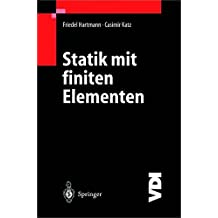 Statik mit finiten Elementen (VDI-Buch) (German Edition)