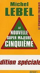 La nouvelle Super Majeure Cinquième : Edition spéciale