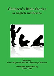 Children's Bible Stories in English and Bemba by Emma Major (2015-01-15)