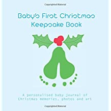 Baby's First Christmas Keepsake Book (blue): personalised baby journal of Christmas memories, photos, art and fun stuff